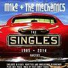 MIKE & THE MECHANICS/The Singles:1985-2014+Rarities