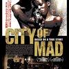 「シティ・オブ・マッド」 2008