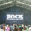 ROCK IN JAPAN FES 2017 Day2に参加してきた