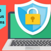 Top 10 Antivirus Programs - Which of these Computer Security Solutions are you going to try?