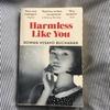 """いらいらしてからじわじわくる """"Harmless Like You"""""""