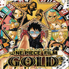 ONE PIECE FILM GOLD:女の子は知恵で生き抜かないとね【邦画名言名セリフ】