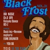 2019/11/30(土) BLACK FROST vol.31@木屋町West Harlem