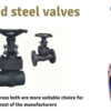 Different raw materials are used to make forged steel valves