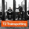 【映画】「T2 トレインスポッティング」―人生はしっかり踏み込め!―