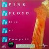 Pink Floyd - Live at Pompeii:ライヴ・アット・ポンペイ -