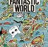 『ファンタスティック ワールド』というロマンに溢れている漫画が超おすすめ