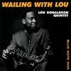 ルー・ドナルドソン『Wailing With Lou』