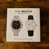 『The Watch, Thoroughly Revised』ベストセラー本の全面改訂版が登場