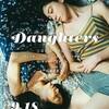 残暑の映画まつり「Daughters(ドーターズ)」