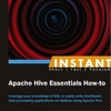 Review: Instant Apache Hive Essentials How-to