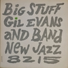 Gil Evans: Big Stuff (1957) Paris Bluesの30年前