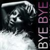 Mariah Carey - Bye Byeの歌詞和訳で覚える英語表現