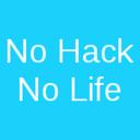No Hack No Life