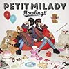 petit milady『Howling!!』 5.8