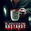 Bloodsucking Bastards.