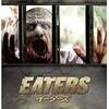 映画感想:「EATERS」(40点/モンスター)