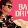 映画感想『ベイビー・ドライバー』リズムに合わせて、選べ
