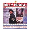 Help Save The Youth Of America もしくは友情の歌 (1986. Billy Bragg)