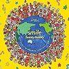 「smile」と「世界中の隣人よ」のパート割