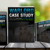 Warlord Case Study Review: Ground-Breaking Case Study & Blueprint