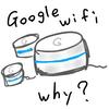 Google Wifi って何?どんな特徴があるの?