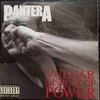 VULGAR DISPLAY OF POWER【PANTERA】