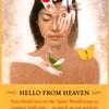 天国からのメッセージ HELLO FROM HEAVEN