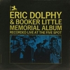 Eric Dolphy & Booker Little Quintet - Eric Dolphy & Booker Little Memorial Album (Prestige, 1964)