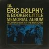 Eric Dolphy & Booker Little Quintet - Eric Dolphy & Booker Little Memorial Album (Prestige, 1964)