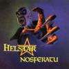 Helstar「Nosferatu」