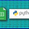 PythonでGoogleスプレッドシートを編集する方法【後編:スクリプト作成】