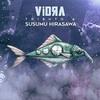 Vidra / tribute to Susumu Hirasawa