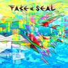 【オリジナル曲】Fake a Seal