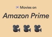 【2019年10月更新】Amazonプライムで観れる!ジャンル別オススメ韓国映画まとめ