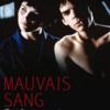 汚れた血 MAUVAIS SANG (1986年:フランス )