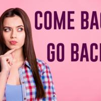 「Come back」と「Go back」の違いとは?使い分けのポイントをご紹介!