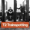 映画『 T2 トレインスポッティング 』感想⇨トレスポを書いたのはスパットだった? (映画26本目)
