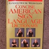 CONCISE AMERICAN SIGN LANGUAGE DICTONARY