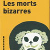 Jean Richepin『Les morts bizarres』(ジャン・リシュパン『風変わりな死』)