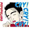 【 1日1枚CDジャケット155日目】CRY! CRY! CRY! / プププランド