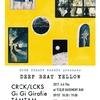 『DEEP BEAT YELLOW』 出演者紹介~TAMTAM・CRCK/LCKS・MISTAKES・GiGiGiraffe~