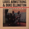 RECORDING TOGETHER FOR THE FIRST TIME/LOUIS ARMSTRONG & DUKE ELLINGTON