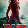 アリシア・ヴィキャンデル主演『トゥームレイダー(原題:TOMB RAIDER)』のポスター・ヴィジュアルが解禁!