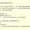 【C#】IObservable<T>の最初のイベントだけをawaitで待機する話