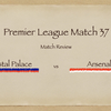【修正がもしかして苦手なのか?】Premier League 37節  クリスタル・パレス vs アーセナル