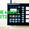 Native Instrument Maschine Mikroで曲を制作 Part2