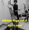 【満員御礼】9.13 Athlete Yoga vol.9