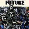 『NO FUTURE―イタリア・アウトノミア運動史』。後ろから読むべき本。