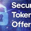 Security token offering crucial considerations to watch out for!